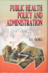 Public Health Policy and Administration- Hardbound