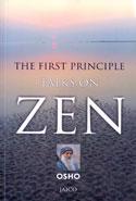 The First Principle Talks on Zen