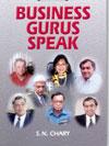 Business Gurus Speak