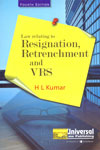 Law Relating to Resignation Retrenchment and VRS