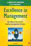 Excellence in Managemet Key Ideas of the Worlds Leading Management Thinkers