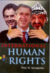 International Human Rights - Volume 1, 2 and 3
