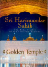 Sri Harimandar Sahib the Body Visible of the Invisible Supreme