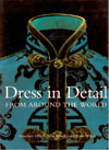 Dress in Detail From Around the World