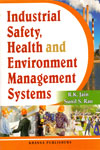 Industrial Safety Health and Environment Management Systems