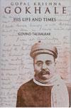 Gopal Krishna Gokhale - His Life and Times