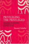 Privileging The Privileged - Gender in Indian Advertising