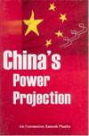 Chinas Power Projection