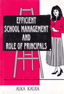 Efficient School Management and Role of Principals