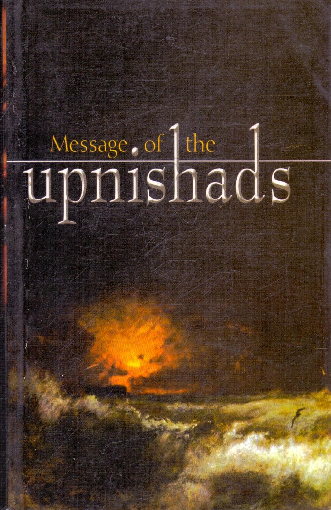 Message of the Upnishads