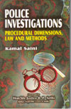 Police Investigations Procedural Dimensions Law and Methods