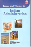 Issues and Themes in Indian Administration