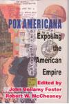 Pox Americana : Exposing the American Empire