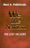 We the Nation the Lost Decades