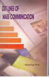 Outlines of Mass Communication