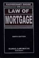 Tagore Law Lectures Rashbehary Ghose on Law of Mortgage