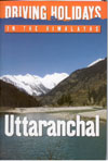 Driving Holidays in Uttaranchal