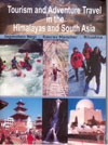 Tourism and Adventure Travel in the Himalayas and South Asia - Volume 6