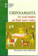 Chinnamasta The Aweful Buddhist and Hindu Tantric Goddess