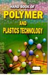 Handbook of Polymer and Plastics Technology