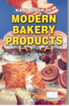 Hand Book of Modern Bakery Products