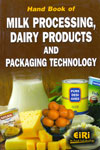 Hand Book of Milk Processing Dairy Products and Packaging Technology