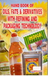 Oils Fats and Derivatives with Refining and Packaging Technology