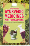 Handbook of Ayurvedic Medicines with Formulations