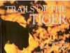 Trails of the Tiger