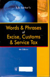 Words and Phrases of Excise Customs and Service Tax - Volume 1 and 2