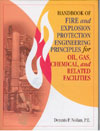 Handbook of Fire and Explosion Protection Engineering Principles for Oil, Gas, Chemicaland Related Facilities
