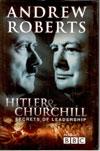 Hitler and Churchill Secrets of Leadership