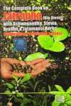 Jatropha Bio Diesal With Ashwagandha Stevia Brahmi and Jatamansi Herbs