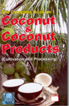 Coconut and Coconut Products Cultivation and Processing
