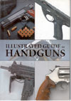 Illutrated Guide to Handguns