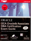 Oracle OCA Oracle 9i Associate DBA Certification Exam Guide