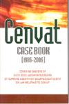 CENVAT Case Book 1986-2006