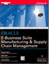 Oracle E-Business Suite Manufacturing and Supply Chain Management