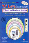 O Level Made Simple IT Tools and Business Systems Module 1