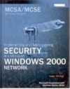 Implementing and Administering Security Windows 2000 Network