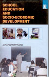 School Education and Socio-Economic Development