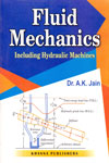 Fluid Mechanics Including Hydraulic Machines