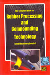 The Complete Book on Rubber Processing and Compounding Technology With Machinery Details
