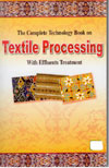 The Complete Technology Book on Textile Processing With Effluents Treatment