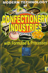 Modern Technology of Confectionary Industries with Formulae and Processes
