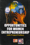 Opportunities For Women Entrepreneurship With Project Profiles