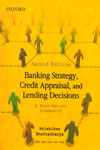 Banking Strategy Credit Appraisal and Lending Decisions