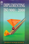 Implementing ISO 9001 : 2000