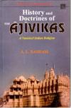 History and Doctrine of the Ajivikas