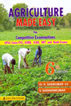 Agriculture Made Easy For Competitive Examinations UPSC State PSC ASRB ICAR NET And Bank Exams